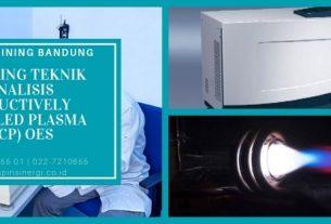 Training Teknik Analisis Inductively Coupled Plasma (ICP) OES