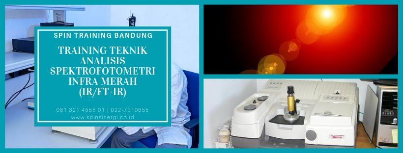 Training Teknik Analisis Spektrofotometri Infra Merah (IRFT-IR)