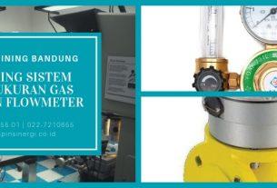 Training Sistem Pengukuran Gas dengan Flowmeter