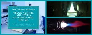 Training Teknik Analisis Inductively Coupled Plasma (ICP) MS
