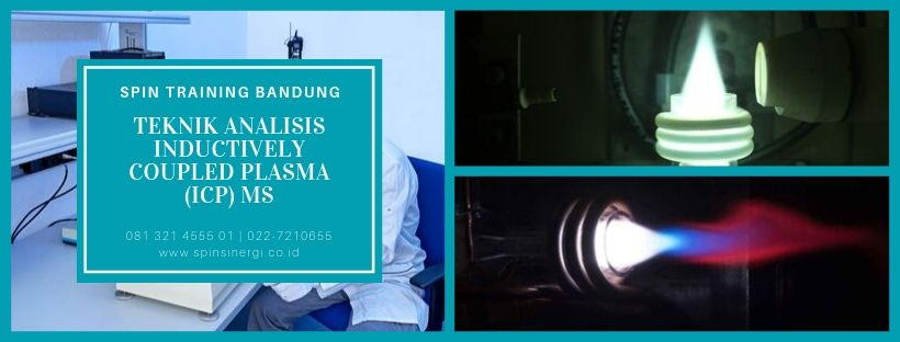 Training Teknik Analisis Inductively Coupled Plasma (ICP) MS