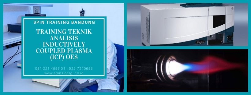 Training Teknik Analisis Inductively Coupled Plasma (ICP) OES