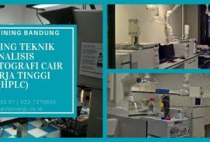 Training Teknik Analisis Kromatografi Cair Kinerja Tinggi (HPLC)