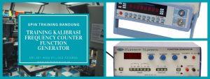 Training Kalibrasi Frequency Counter Function Generator