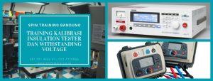 Training Kalibrasi Insulation Tester Withstanding Voltage