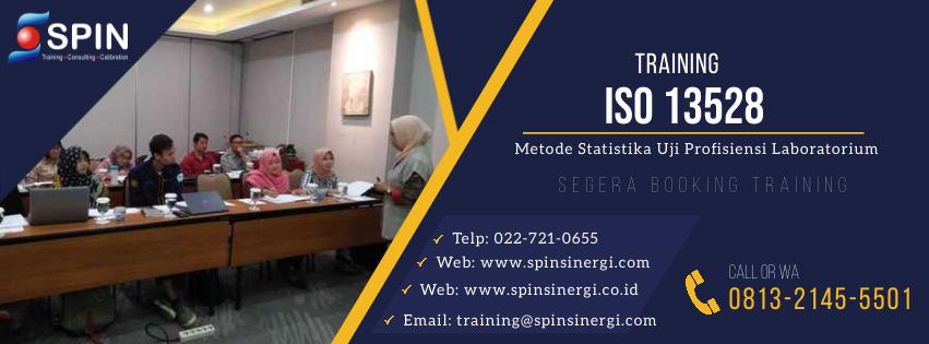 Training ISO 13528 : Metoda Statistika yang Digunakan Pada Uji Profisiensi